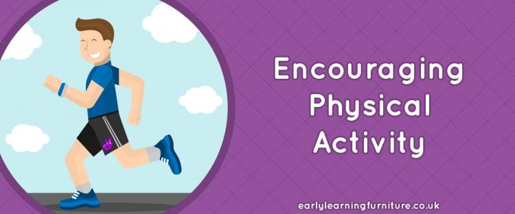 Encouraging Physical Activity