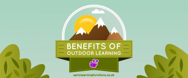 The Benefits of Outdoor Learning