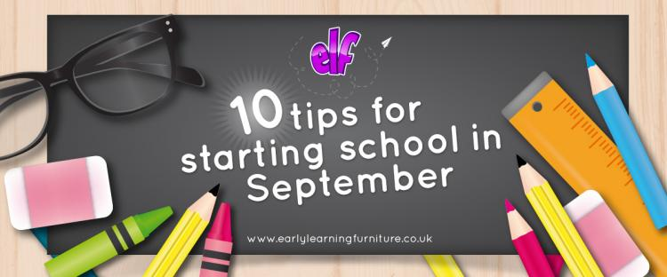 10 Tips for Starting School in September