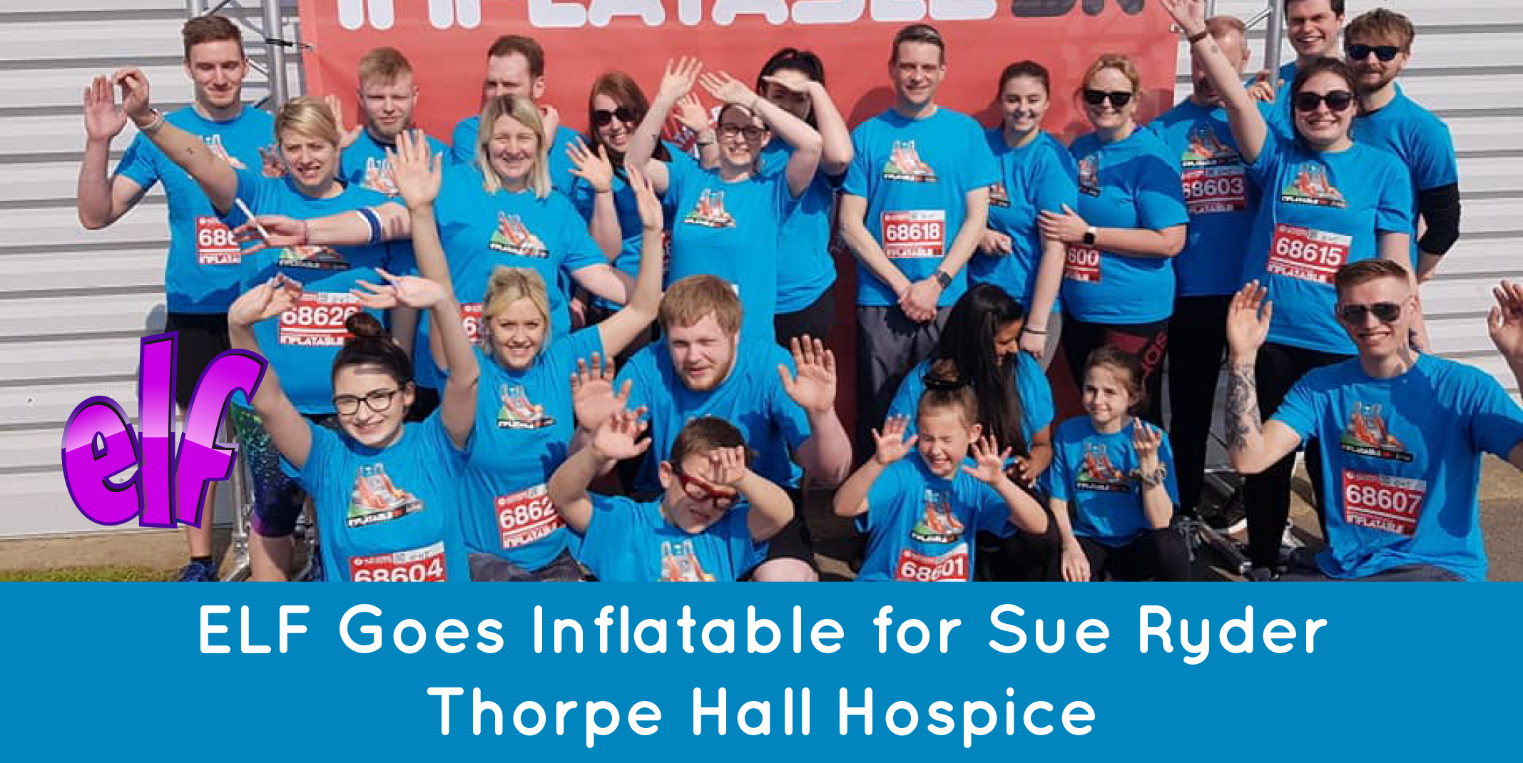 ELF Goes Inflatable for Sue Ryder Thorpe Hall Hospice