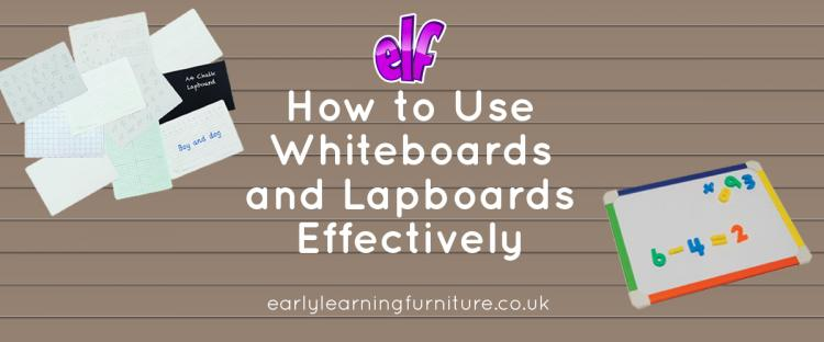 How to Use Whiteboards and Lapboards Effectively