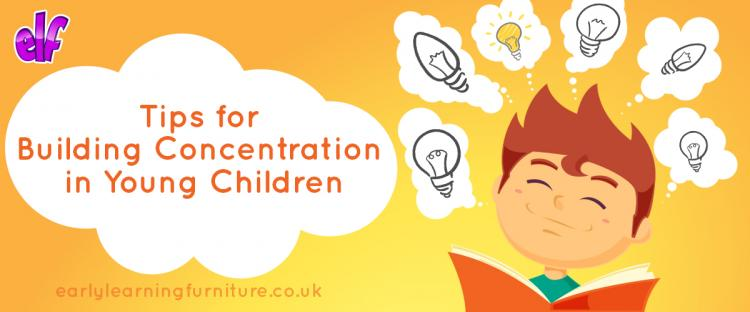 Tips for Building Concentration in Young Children