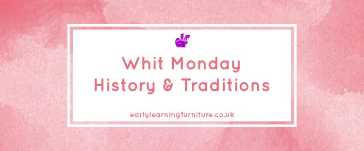 Whit Monday History & Traditions