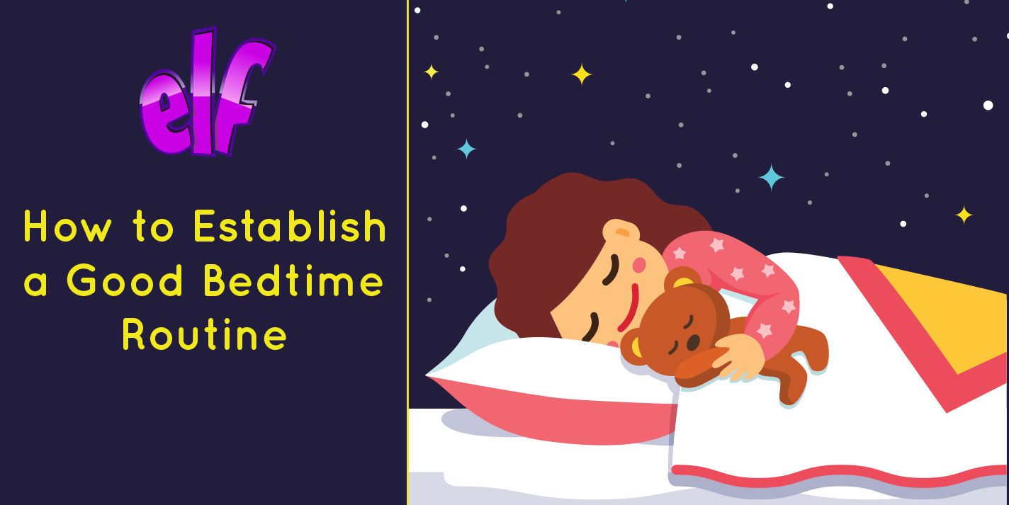 How to Establish a Good Bedtime Routine