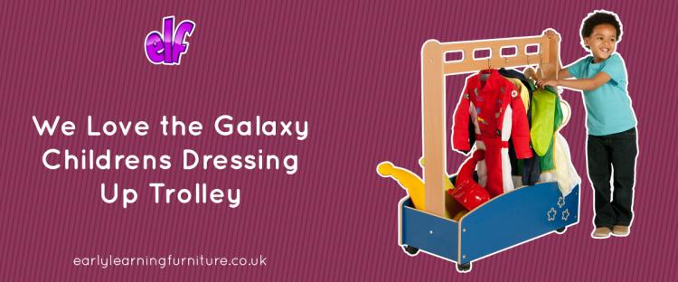 We Love the Galaxy Dressing Up Trolley