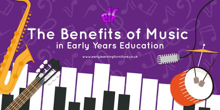 The Benefits of Music in Early Years Education