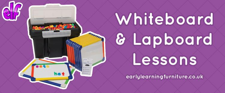 Whiteboard and Lapboard Lessons