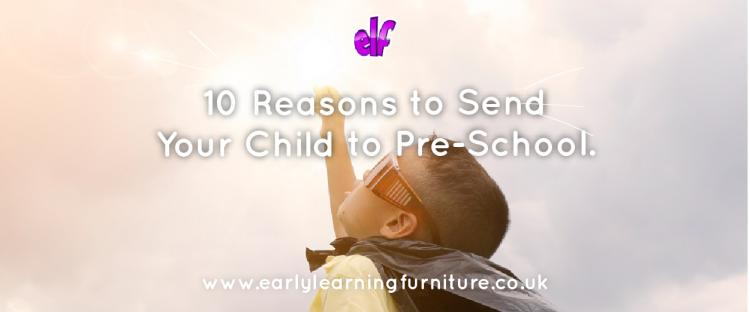 10 Reasons to Send Your Child to Pre-School