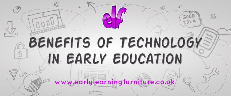 Benefits of Technology in Early Education