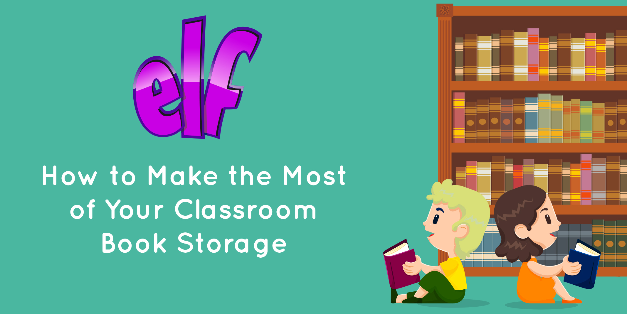 How to Make the Most of Your Classroom Book Storage