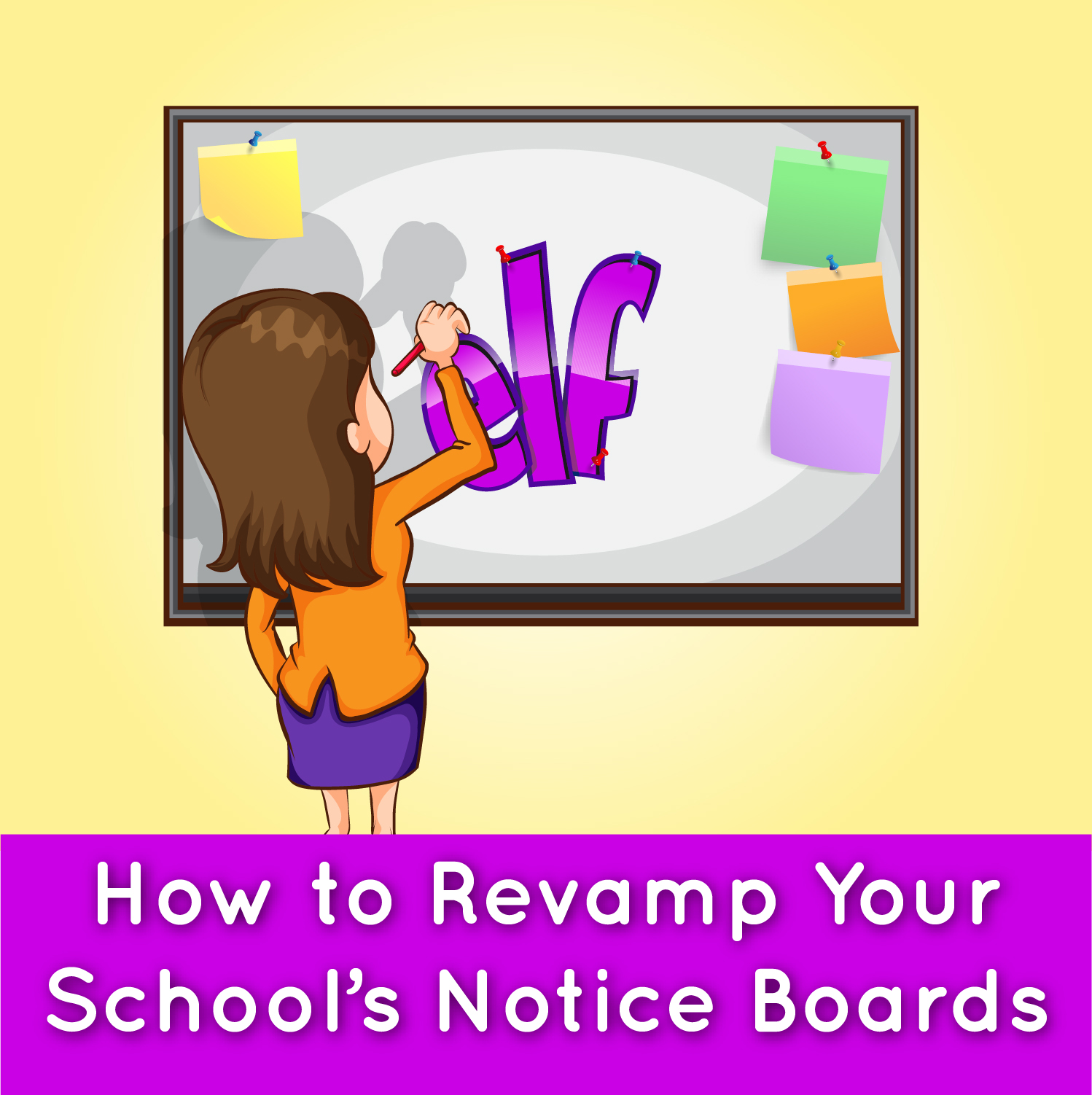 How to Revamp Your School Noticeboards