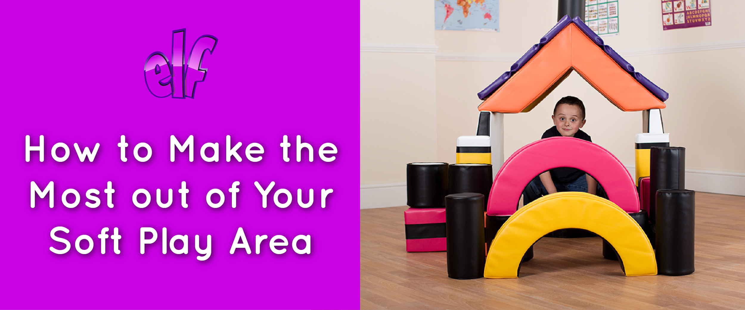 How to Make the Most out of Your Soft Play Area