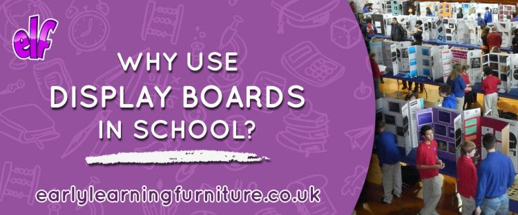 Why Use Display Boards in School?